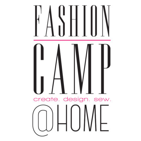 Fashion Camp @ Home